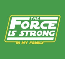 Strong In My Family One Piece - Short Sleeve