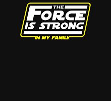 Strong In My Family T-Shirt