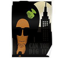 Can you dig it? Poster