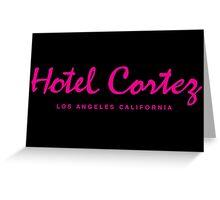 HOTEL CORTEZ Los Angeles California - Neo Noir Greeting Card