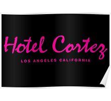 HOTEL CORTEZ Los Angeles California - Neo Noir Poster