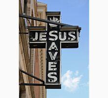 Jesus Saves Sign Unisex T-Shirt