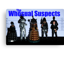 The Whosual Suspects Dr Who Greetings Card Poster Canvas Print