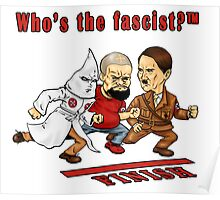Who's The Fascist Poster