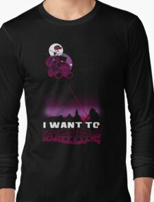 I Want to BELIEEEEEEVE! Long Sleeve T-Shirt
