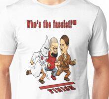 Who's The Fascist? Unisex T-Shirt