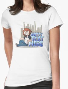 [insert witty text here] Womens Fitted T-Shirt