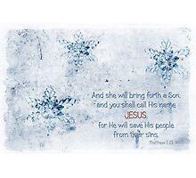 Call His name JESUS Photographic Print