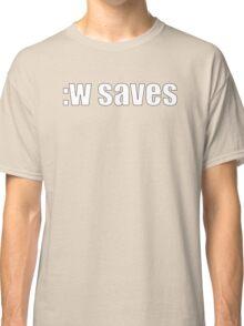 Vim :w saves Classic T-Shirt