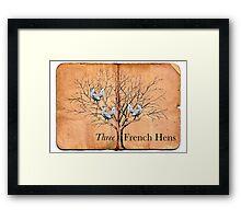 Three French Hens Framed Print