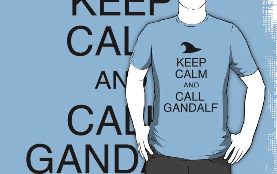 Keep Calm and Call Gandalf by Adekin