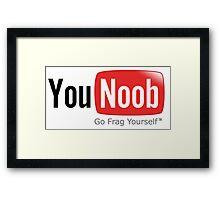 You noob Framed Print