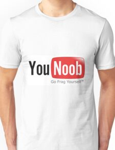 You noob Unisex T-Shirt