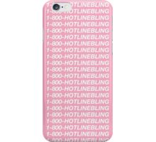 HOTLINE BLING  iPhone Case/Skin