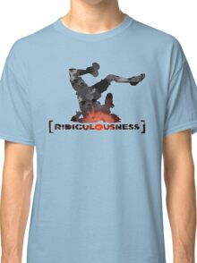 Ridiculousness Classic T-Shirt