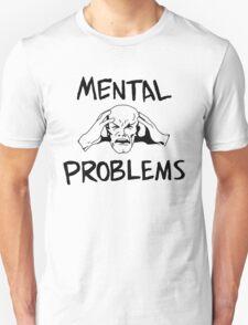 MENTAL PROBLEMS - Xavier's Struggle T-Shirt