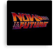 NOW IS THE FUTURE - Logo 21/Oct/2015 Canvas Print