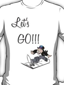 Let's Go!!! T-Shirt
