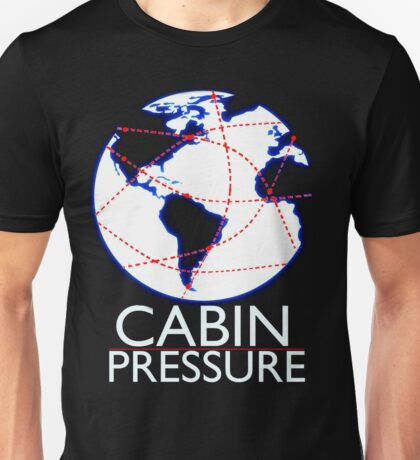 Cabin Pressure! Unisex T-Shirt