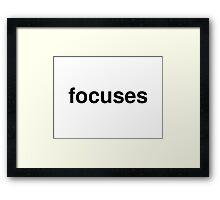 focuses Framed Print