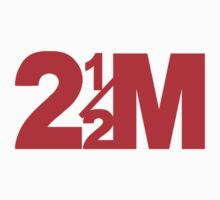 Two and a Half M by Paul Gitto