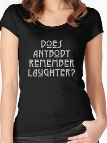 DOES ANYBODY REMEMBER LAUGHTER? destroyed white Women's Fitted Scoop T-Shirt