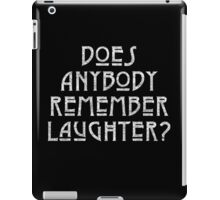DOES ANYBODY REMEMBER LAUGHTER? destroyed white iPad Case/Skin
