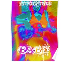 revolution baby! Poster