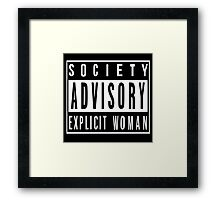 Society Advisory Explicit Woman Framed Print
