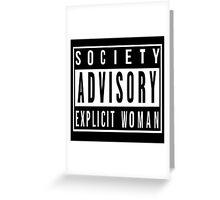 Society Advisory Explicit Woman Greeting Card