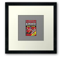 NOW IS THE FUTURE - Sports Almanac 2015 Framed Print