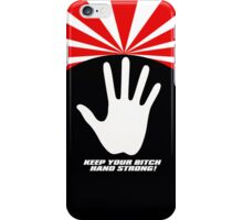 Keep It Strong Pimps! iPhone Case/Skin