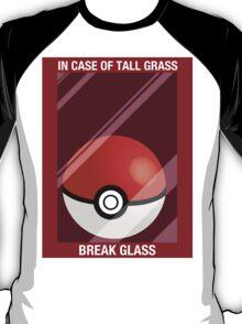In Case of Tall Grass, Break Glass T-Shirt