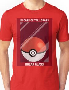 In Case of Tall Grass, Break Glass Unisex T-Shirt