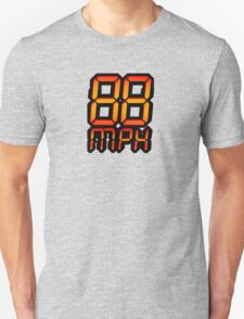 NOW IS THE FUTURE - 88 mph Unisex T-Shirt