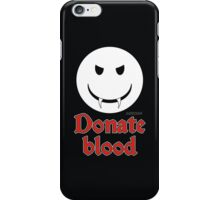 Donate Blood - Vampire Smiley iPhone Case/Skin