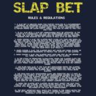 Slap Bet: Rules and Regulations by ashedgreg