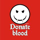 Donate Blood - Vampire Smiley Version 2 by Alejandro Cuadra