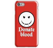 Donate Blood - Vampire Smiley Version 2 iPhone Case/Skin