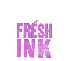 FRESH INK by cumbersome multiples