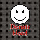 Donate Blood - Vampire Smiley Version 3 by Alejandro Cuadra