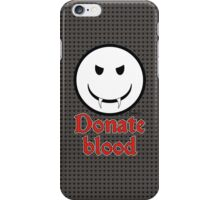 Donate Blood - Vampire Smiley Version 3 iPhone Case/Skin