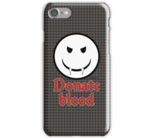 Donate Blood - Vampire Smiley Version 3 iPhone Case/Skin