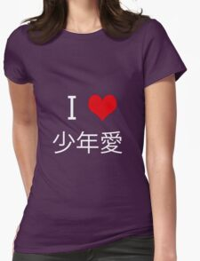 I love Yaoi (少年愛) Womens Fitted T-Shirt