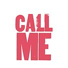 CALL ME PINK by cumbersome multiples