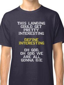 Define Interesting Classic T-Shirt