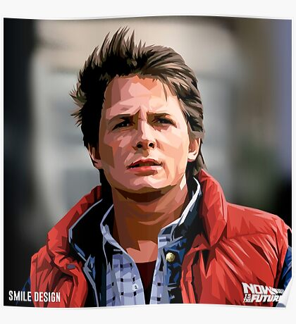 NOW IS THE FUTURE - Marty Mcfly  Poster