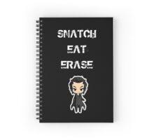 snatch eat erase! Spiral Notebook