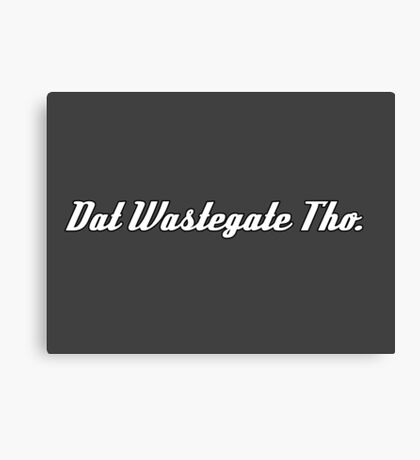 'Dat Wastegate Tho' - Tee Shirt / Sticker for JDM Car Culture - White Canvas Print
