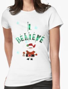 I Believe! T-Shirt